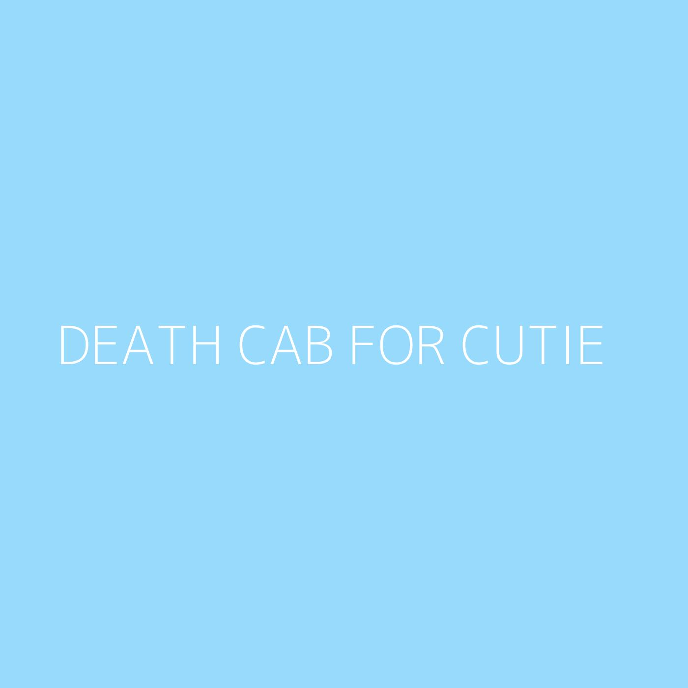 Death Cab for Cutie Playlist Artwork