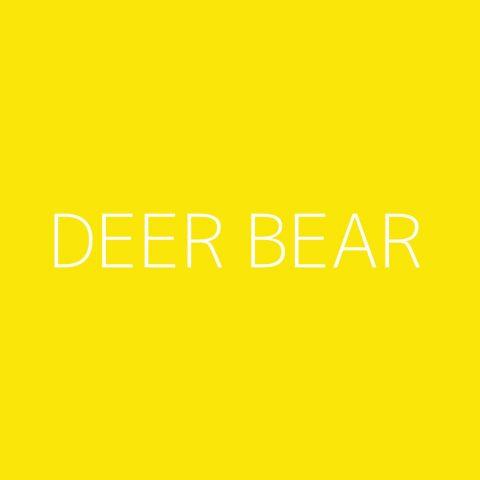 Deer Bear Playlist – Most Popular