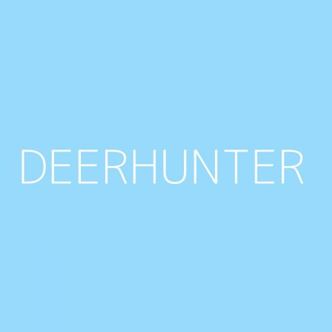 Deerhunter Playlist – Most Popular
