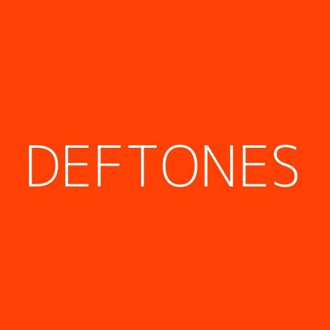 Deftones Playlist – Most Popular