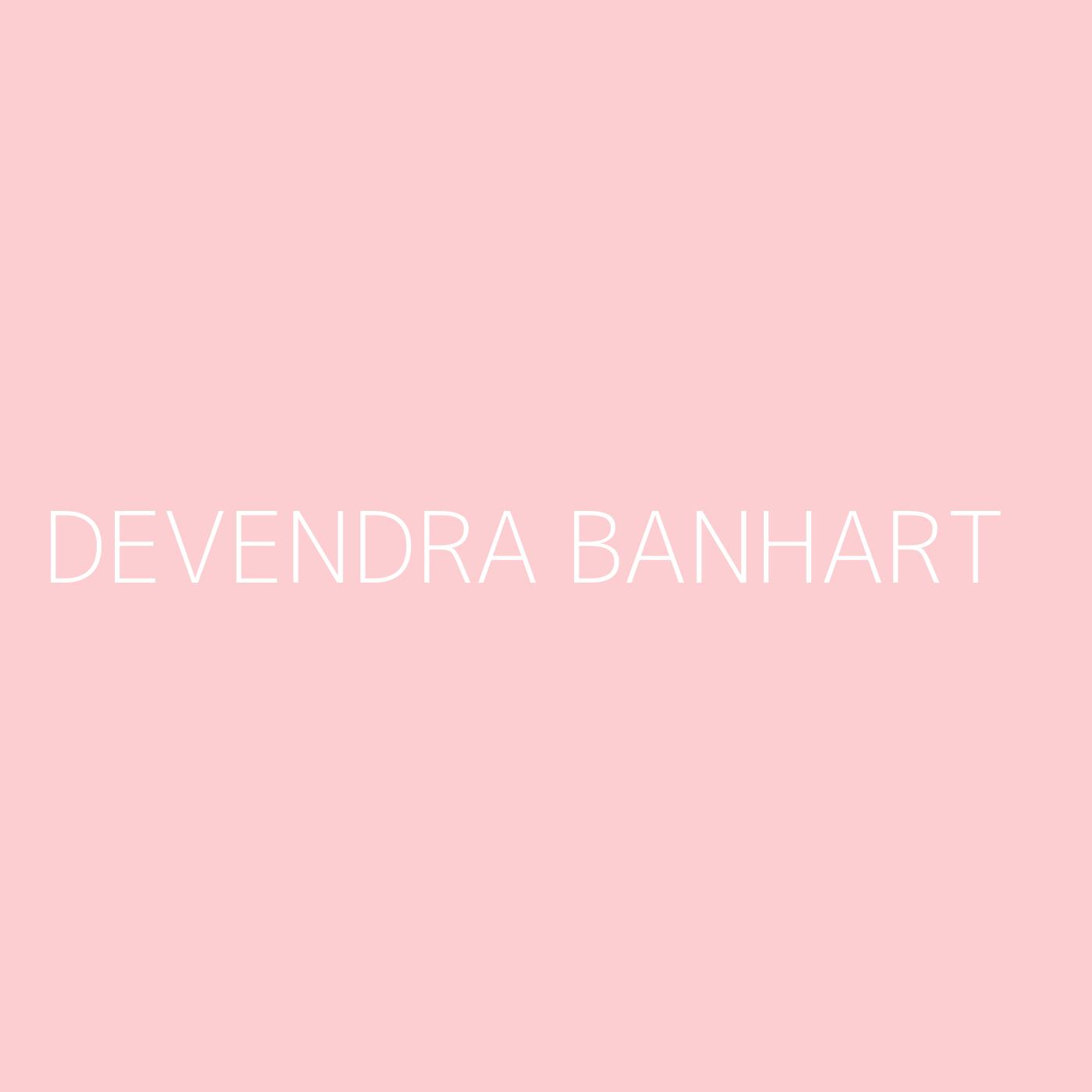 Devendra Banhart Playlist Artwork