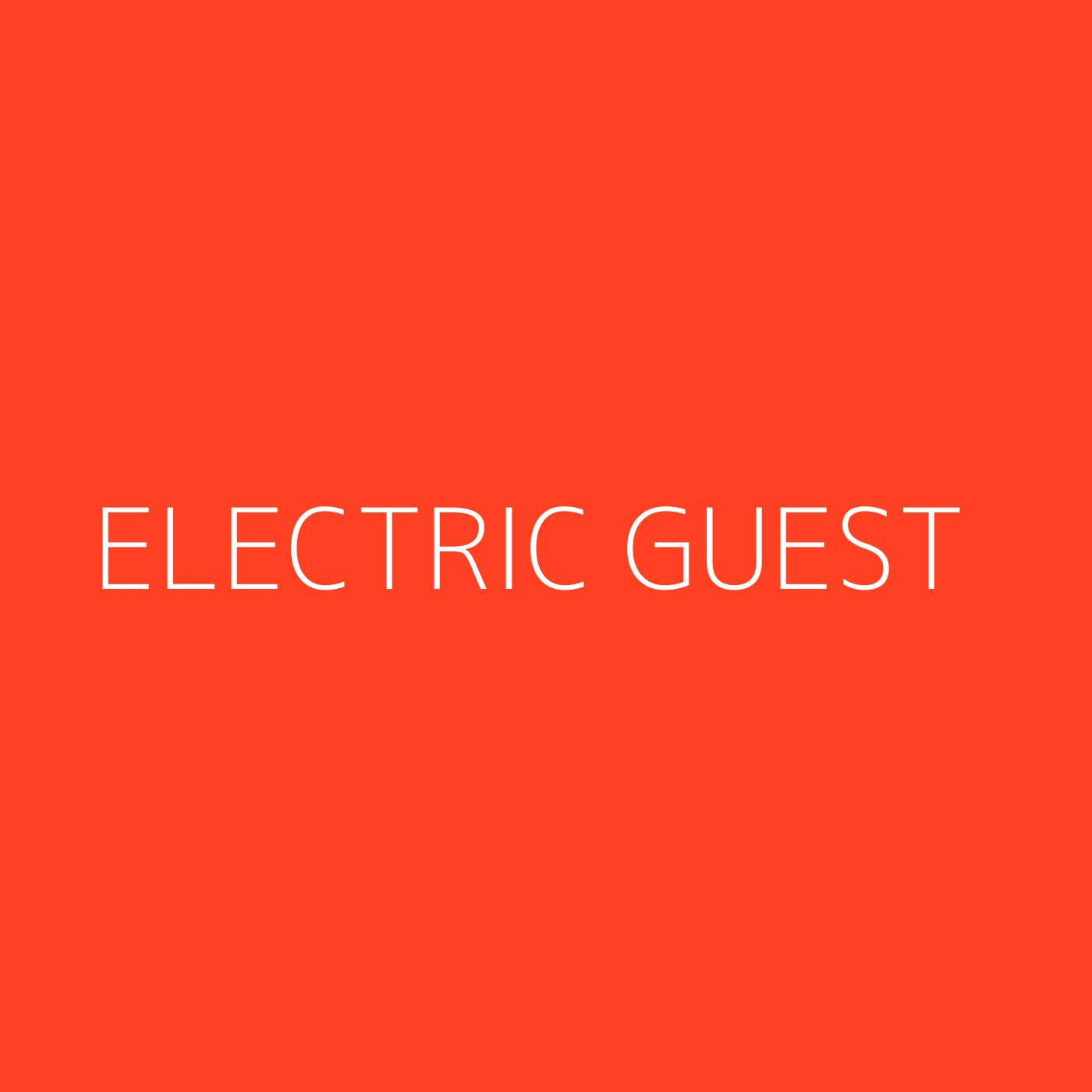 Electric Guest Playlist Artwork