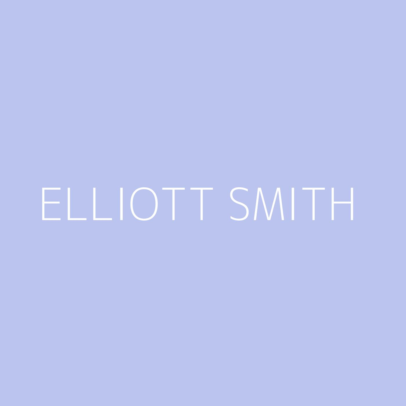 Elliott Smith Playlist Artwork