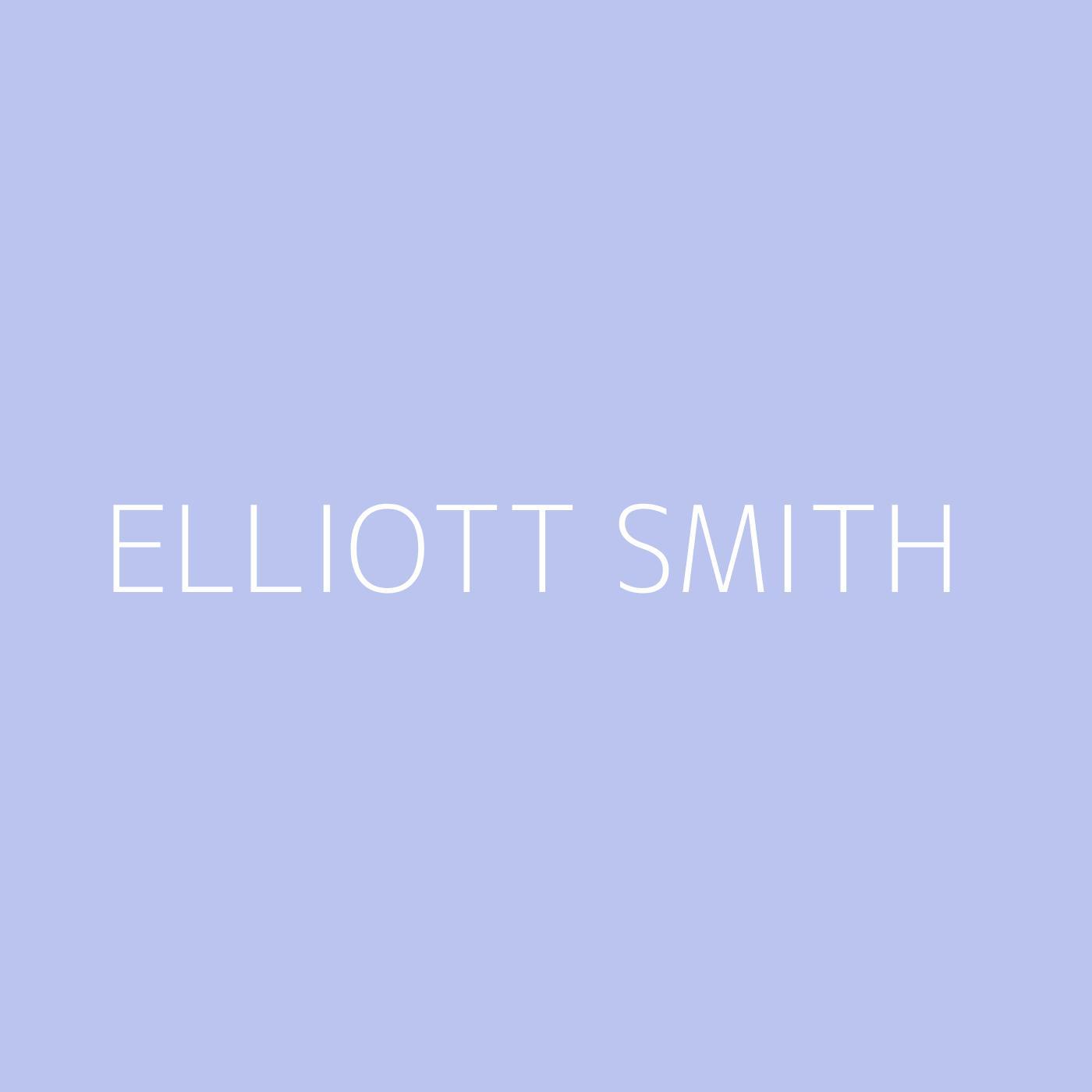 Elliott Smith Playlist Artwork