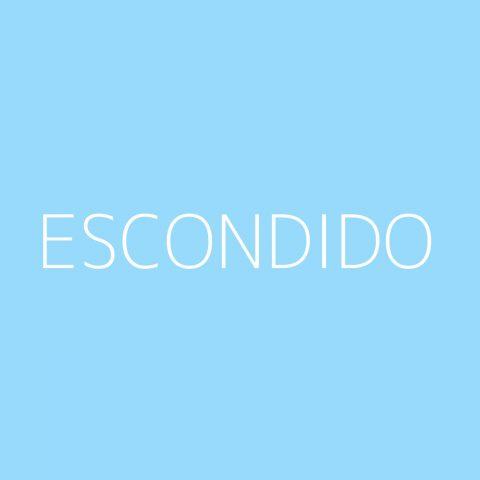 Escondido Playlist – Most Popular