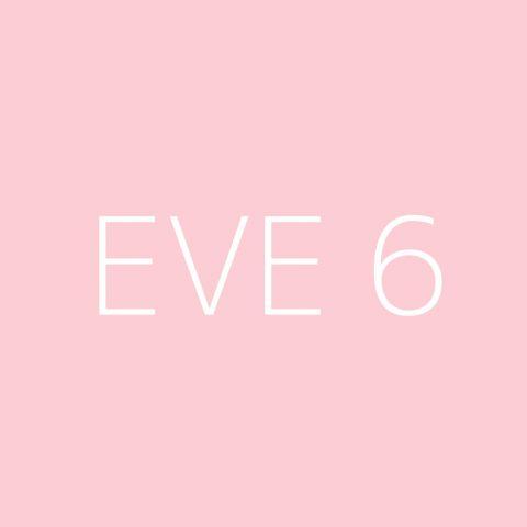 Eve 6 Playlist – Most Popular