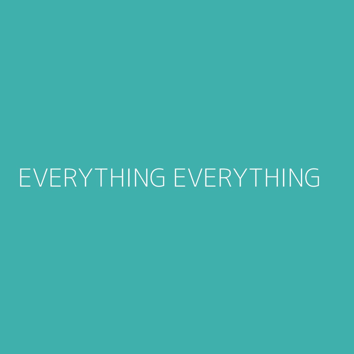 Everything Everything Playlist Artwork