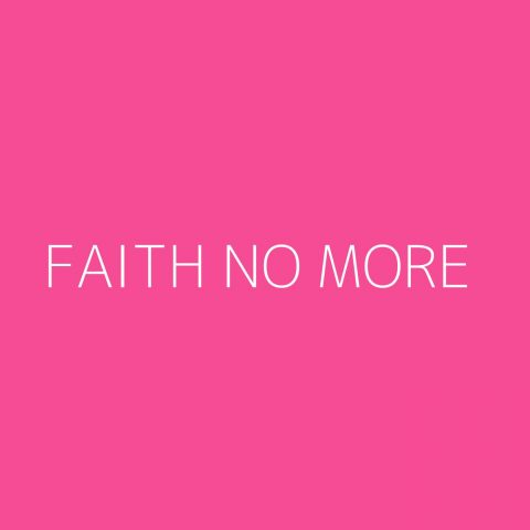 Faith No More Playlist – Most Popular