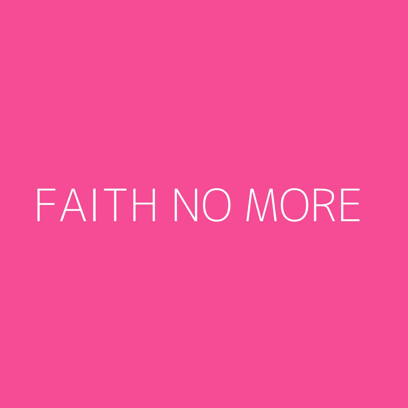 Faith No More Playlist Artwork