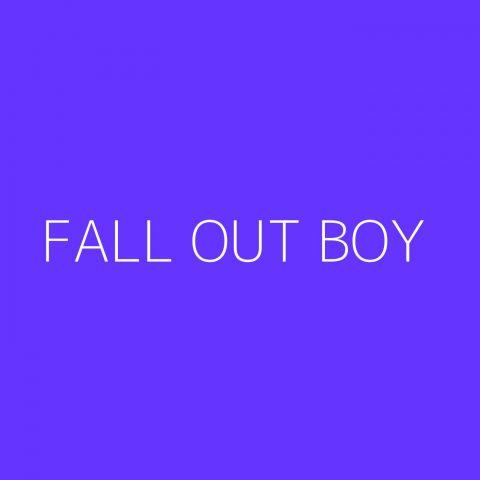 Fall Out Boy Playlist – Most Popular