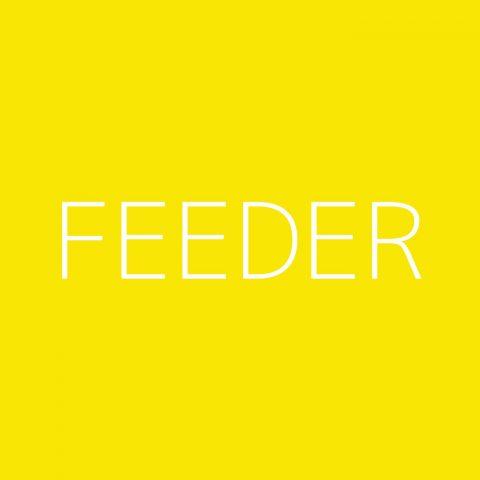 Feeder Playlist – Most Popular