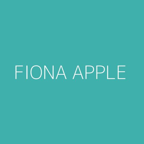 Fiona Apple Playlist – Most Popular