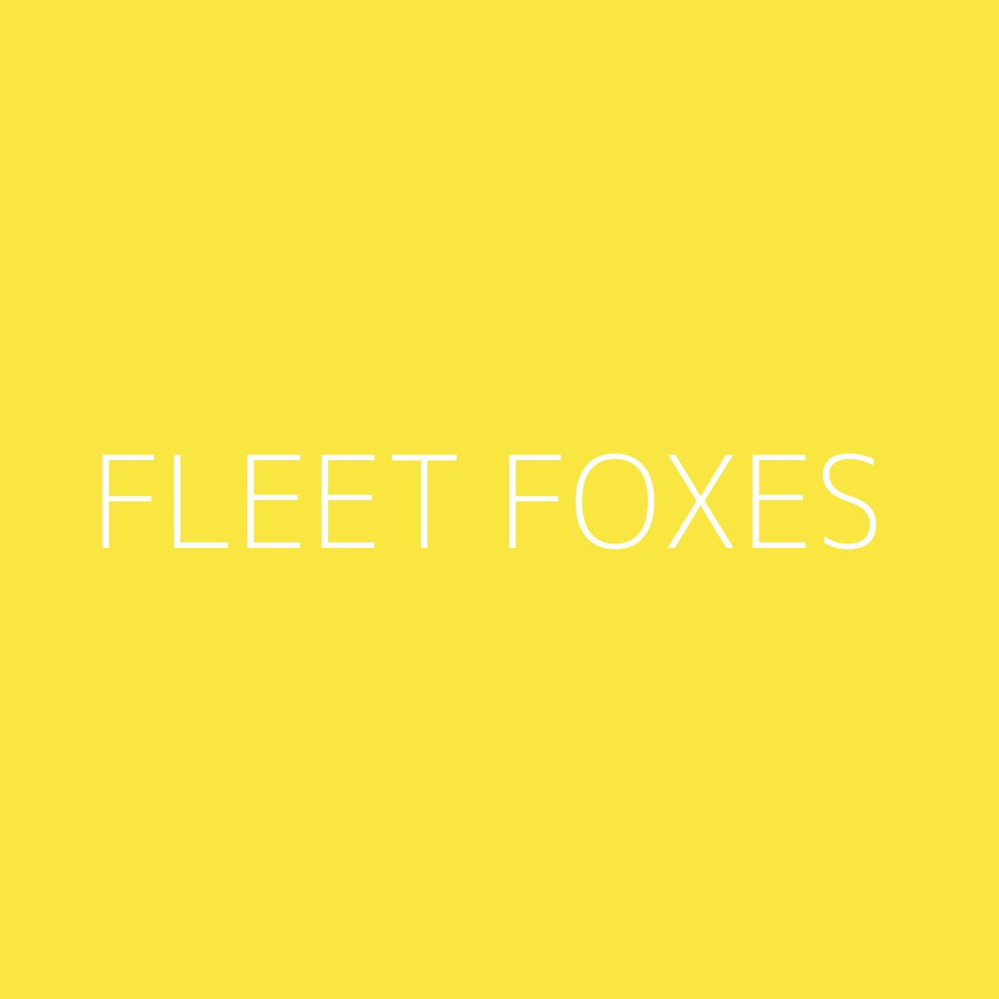 Fleet Foxes Playlist Artwork