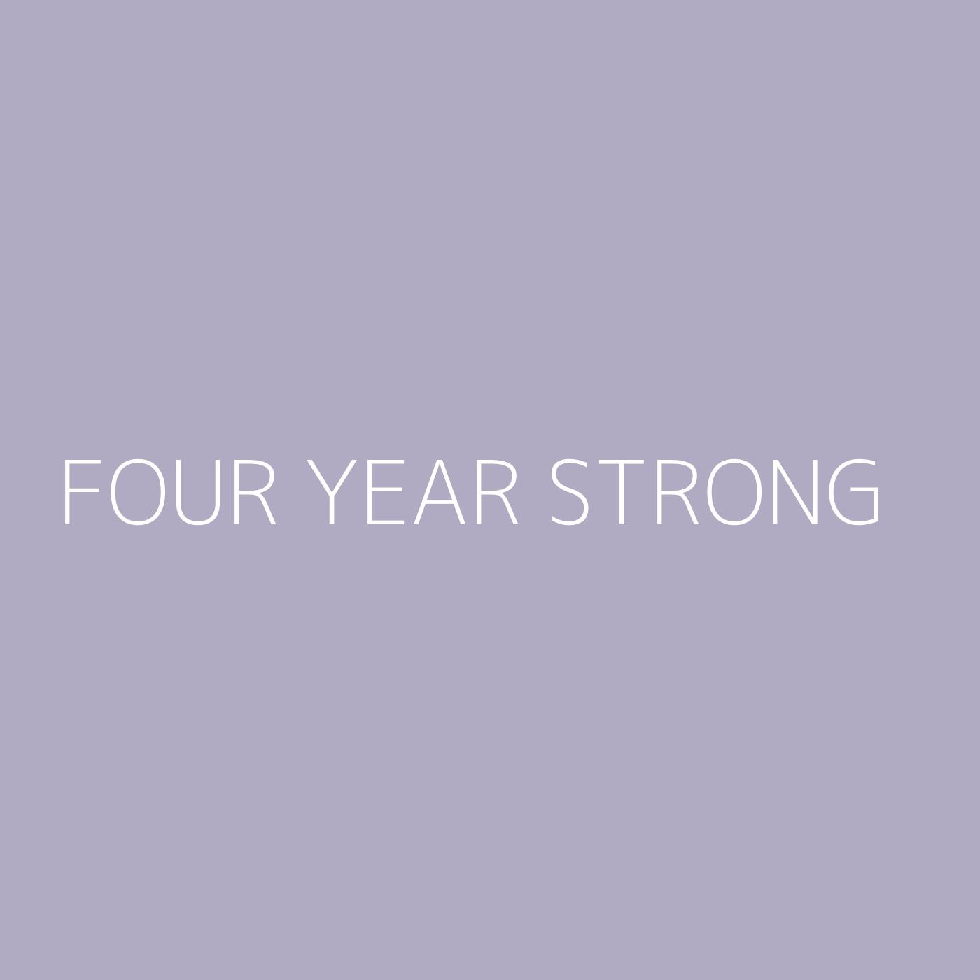 Four Year Strong Playlist Artwork