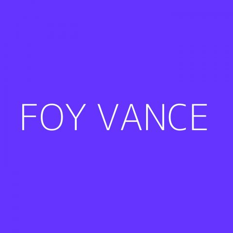Foy Vance Playlist – Most Popular