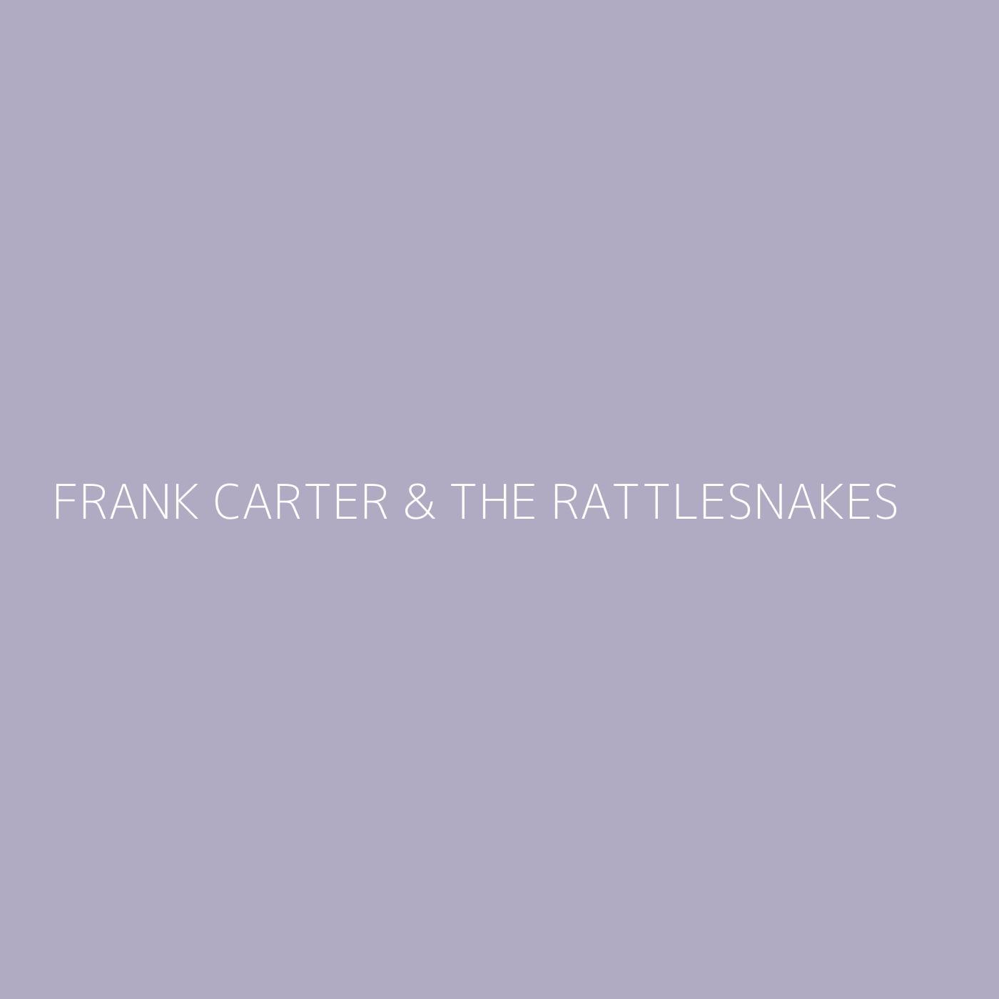Frank Carter & The Rattlesnakes Playlist Artwork