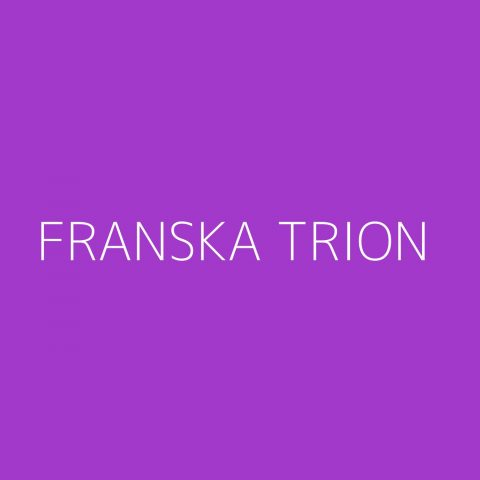 Franska Trion Playlist – Most Popular