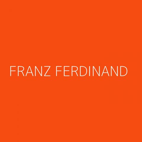 Franz Ferdinand Playlist – Most Popular