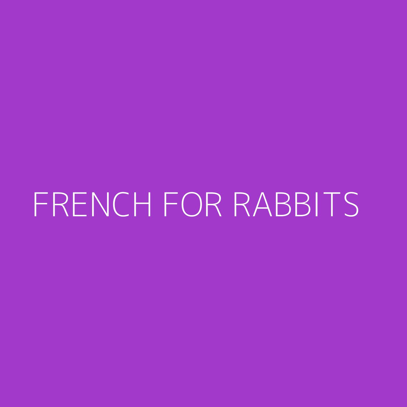 French For Rabbits Playlist Artwork