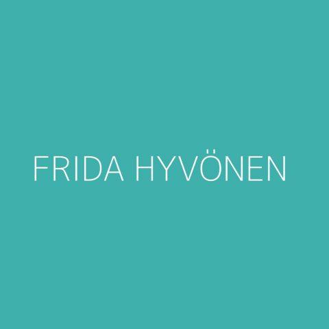 Frida Hyvönen Playlist – Most Popular