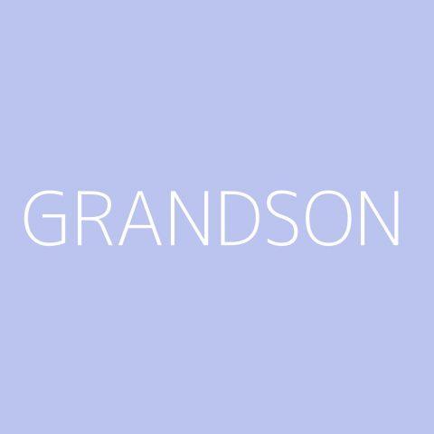 grandson Playlist – Most Popular