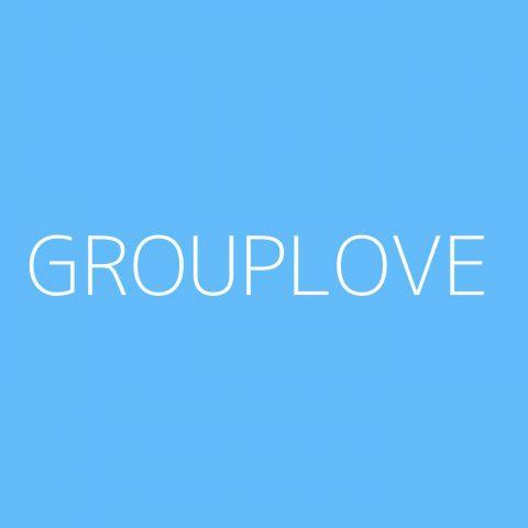 Grouplove Playlist – Most Popular
