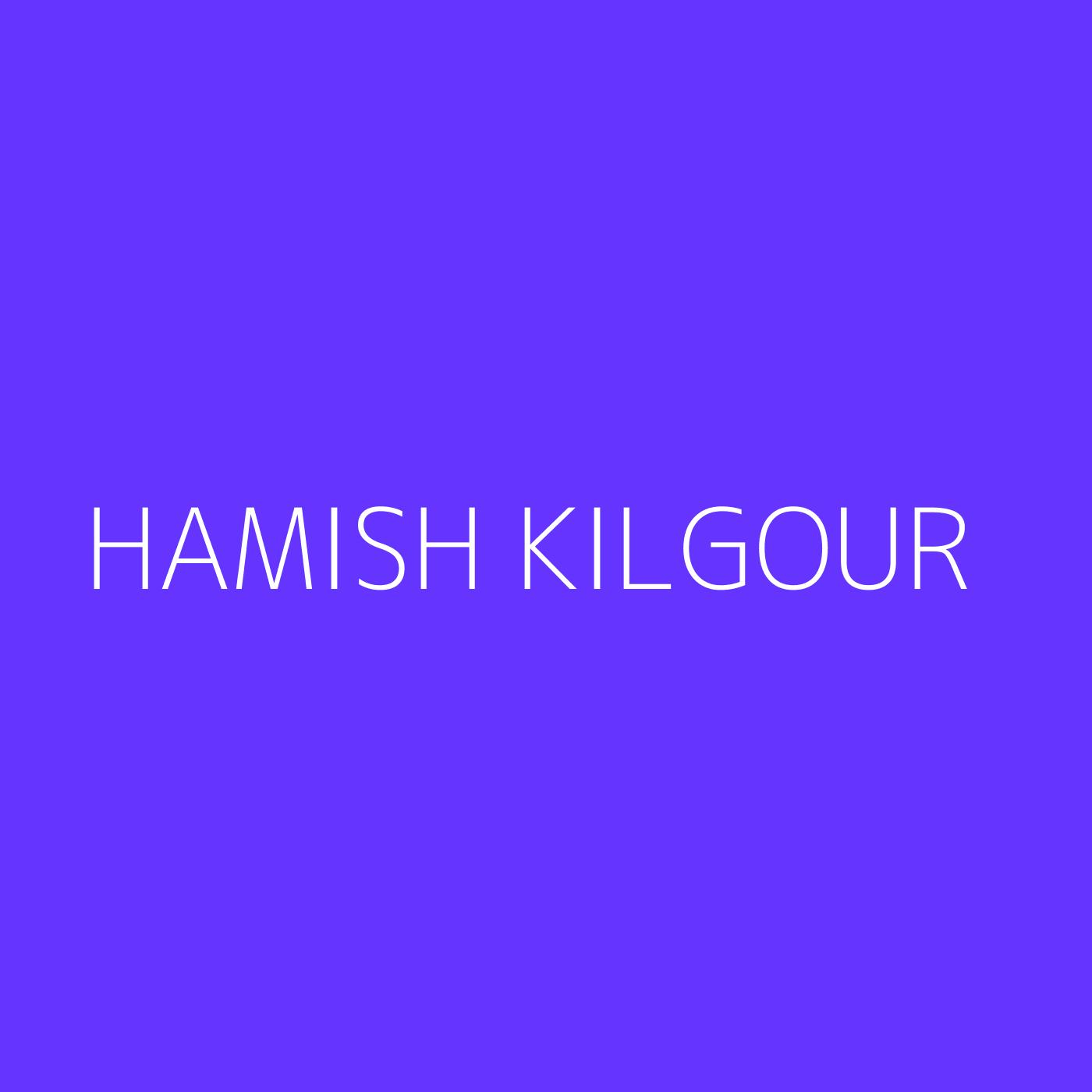 Hamish Kilgour Playlist Artwork