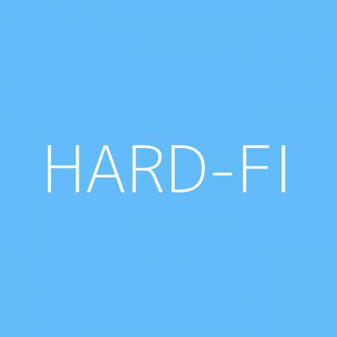 Hard-FI Playlist – Most Popular