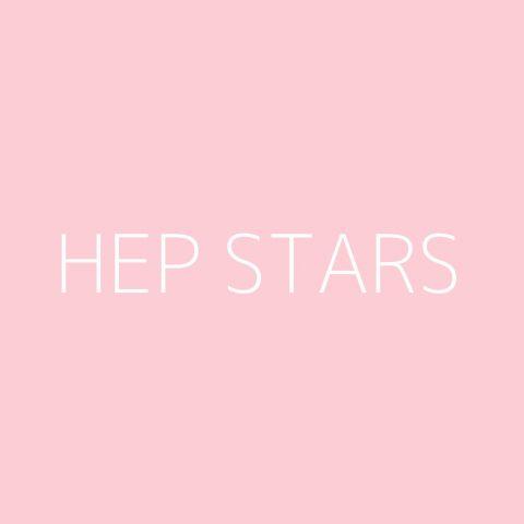 Hep Stars Playlist – Most Popular