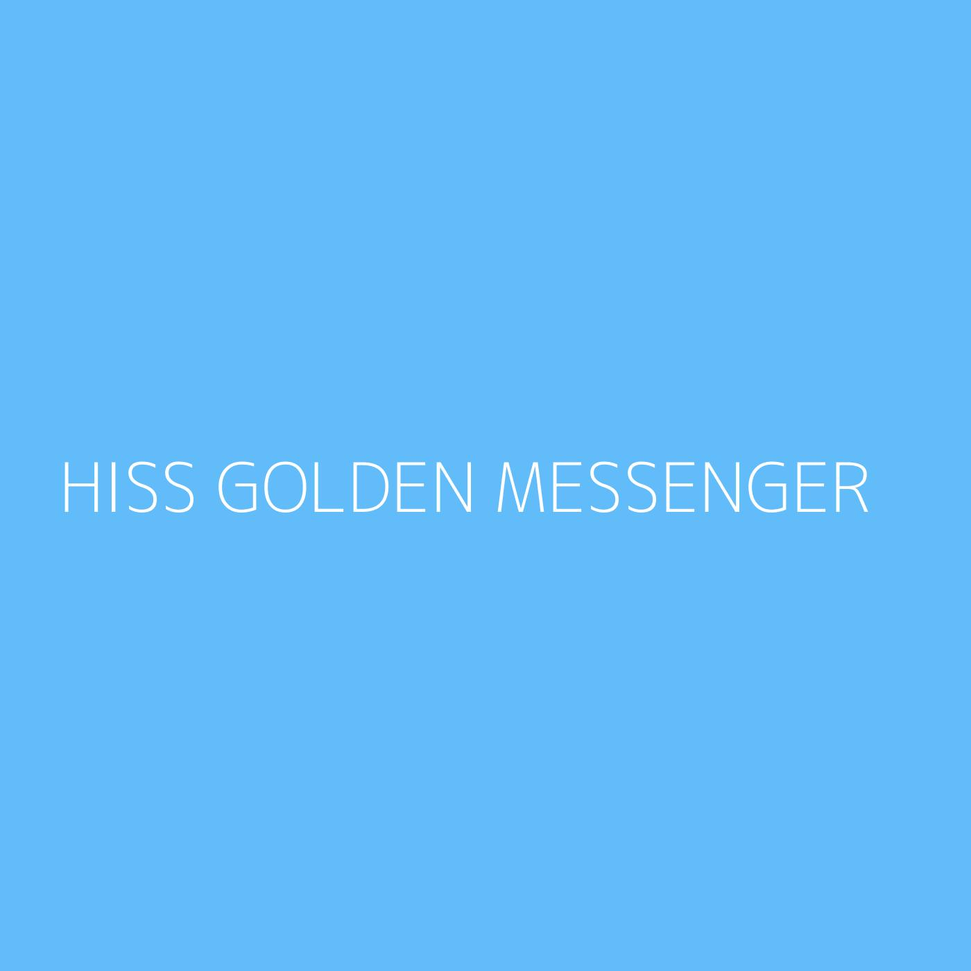 Hiss Golden Messenger Playlist Artwork