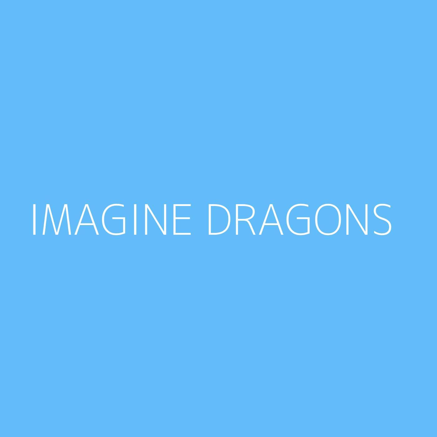 Imagine Dragons Playlist Artwork