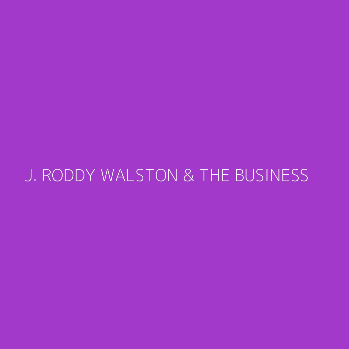 J. Roddy Walston & The Business Playlist Artwork