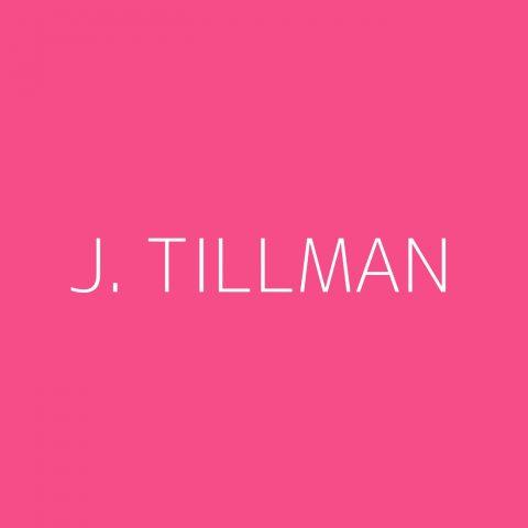 J. Tillman Playlist – Most Popular
