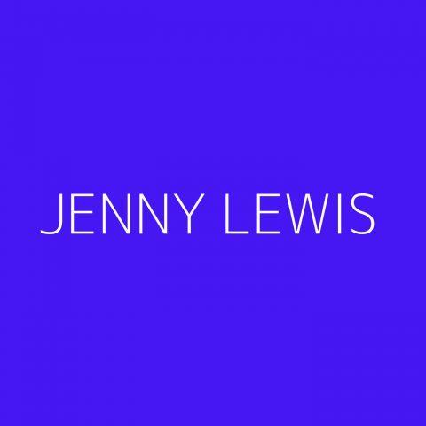 Jenny Lewis Playlist – Most Popular