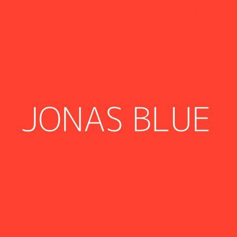 Jonas Blue Playlist – Most Popular