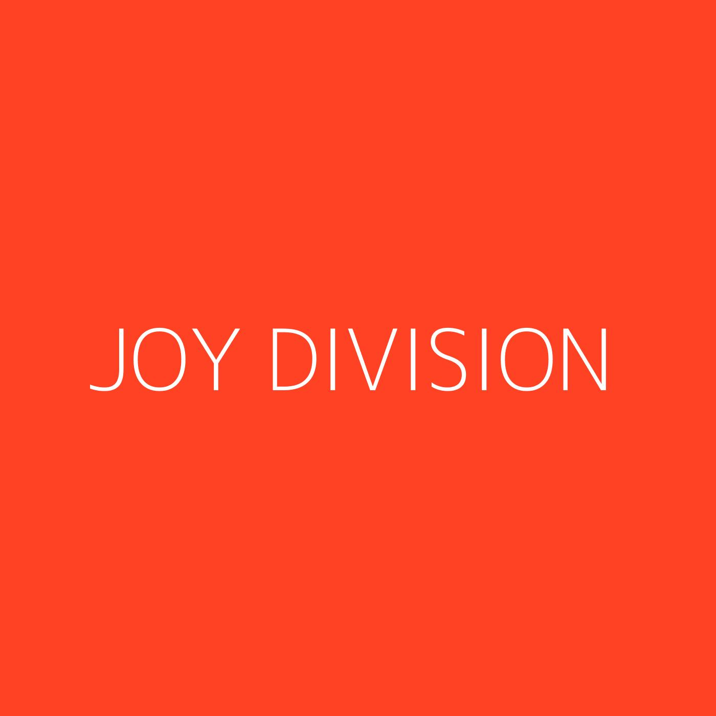 Joy Division Playlist Artwork