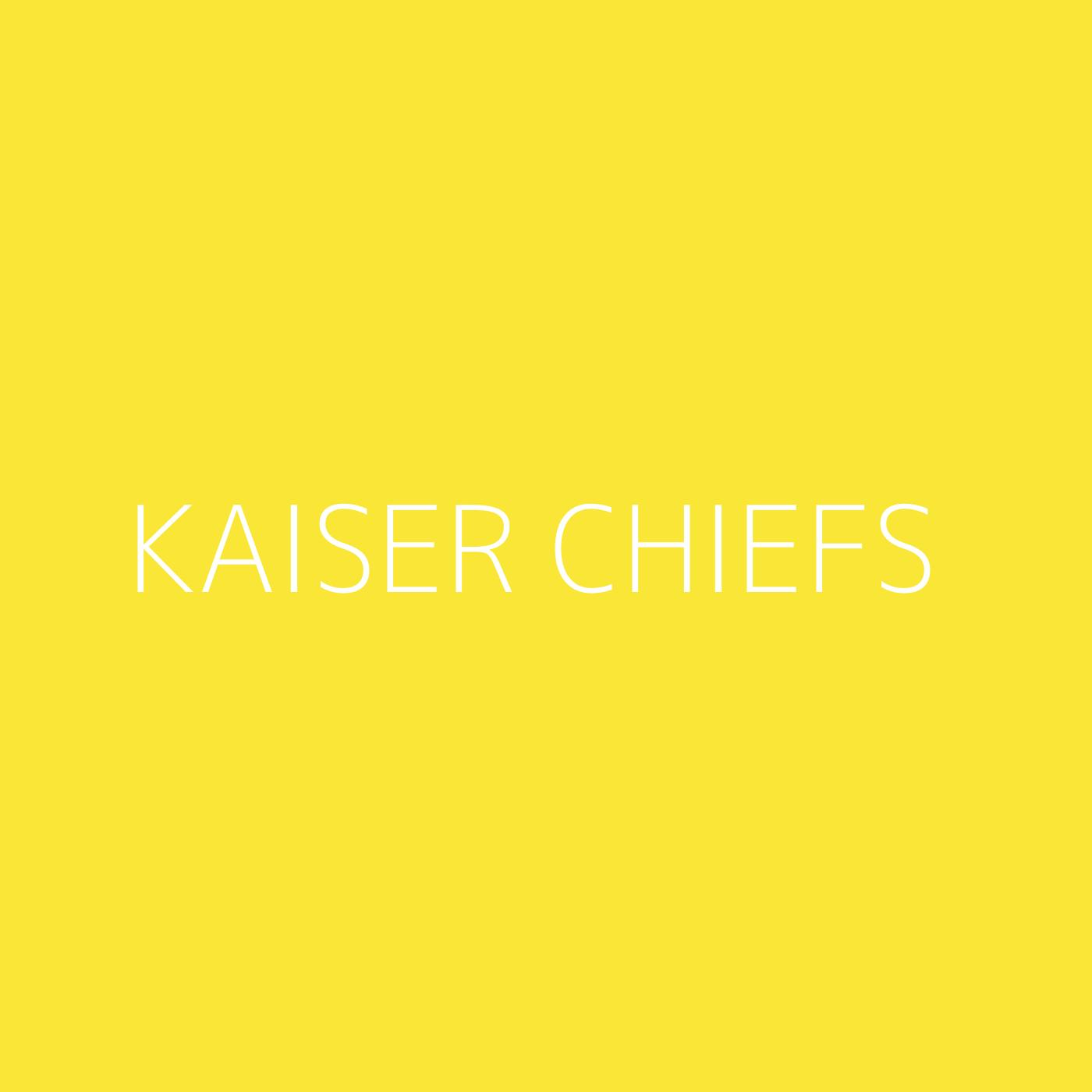 Kaiser Chiefs Playlist Artwork