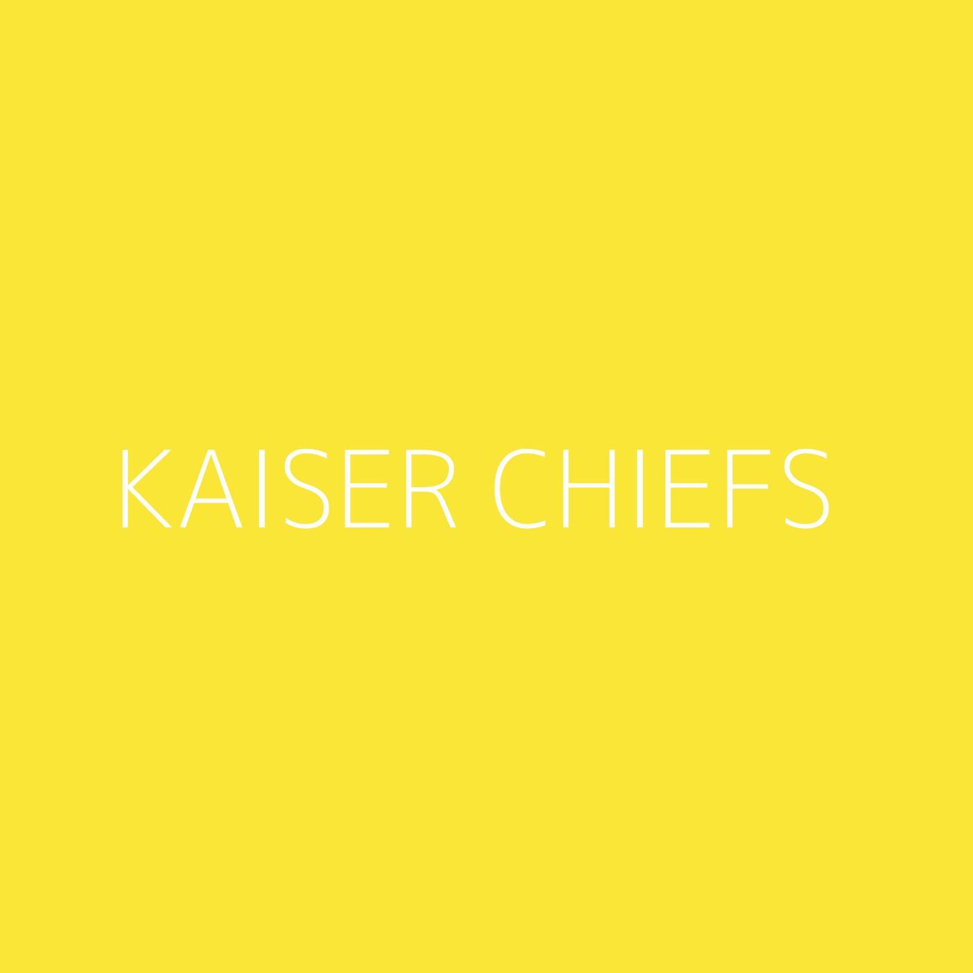 Kaiser Chiefs Playlist Artwork