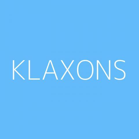 Klaxons Playlist – Most Popular