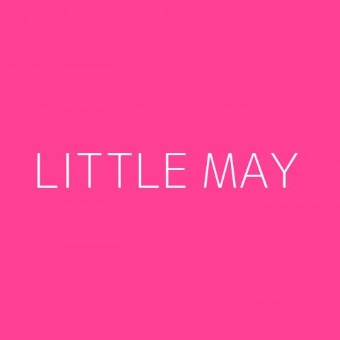 Little May Playlist – Most Popular