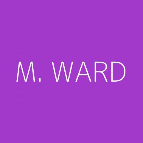 M. Ward Playlist – Most Popular