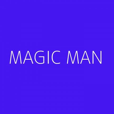 Magic Man Playlist – Most Popular