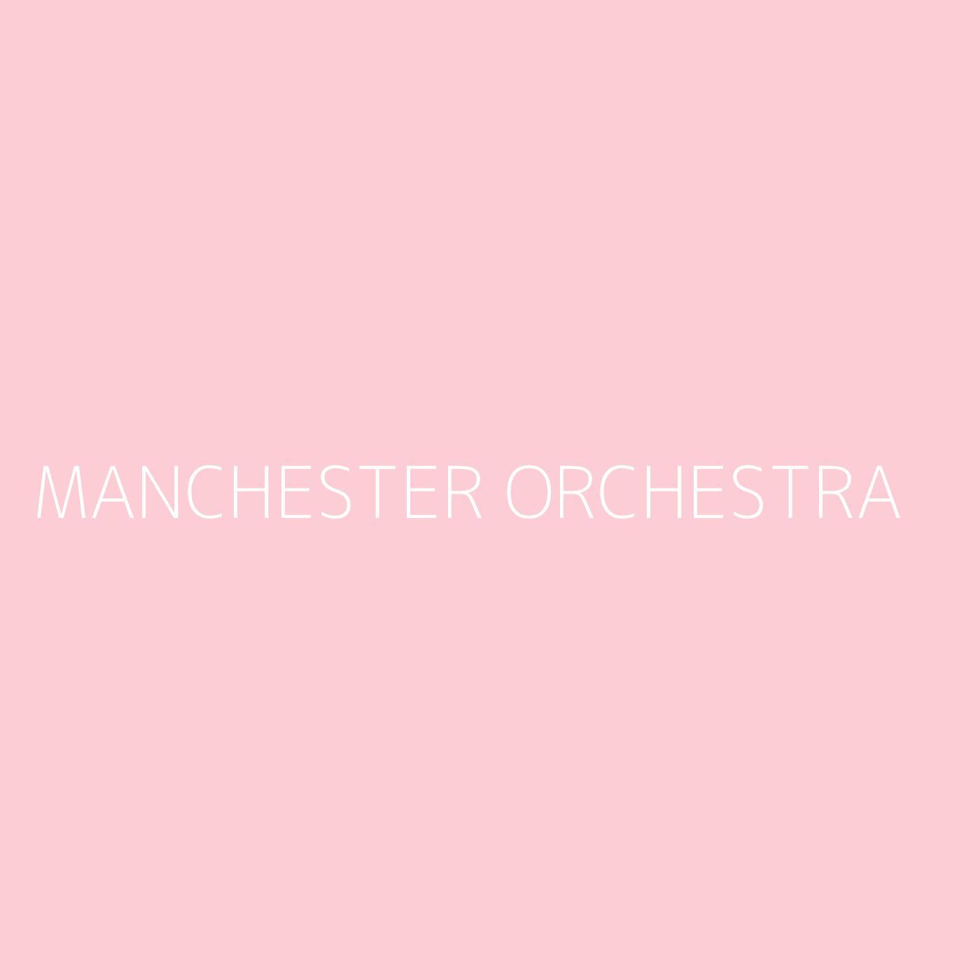 Manchester Orchestra Playlist Artwork
