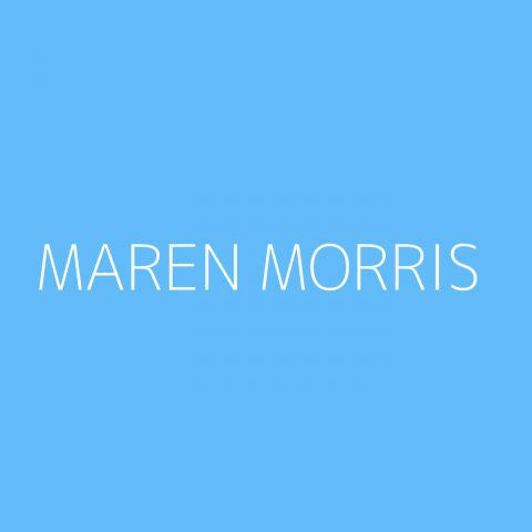 Maren Morris Playlist – Most Popular