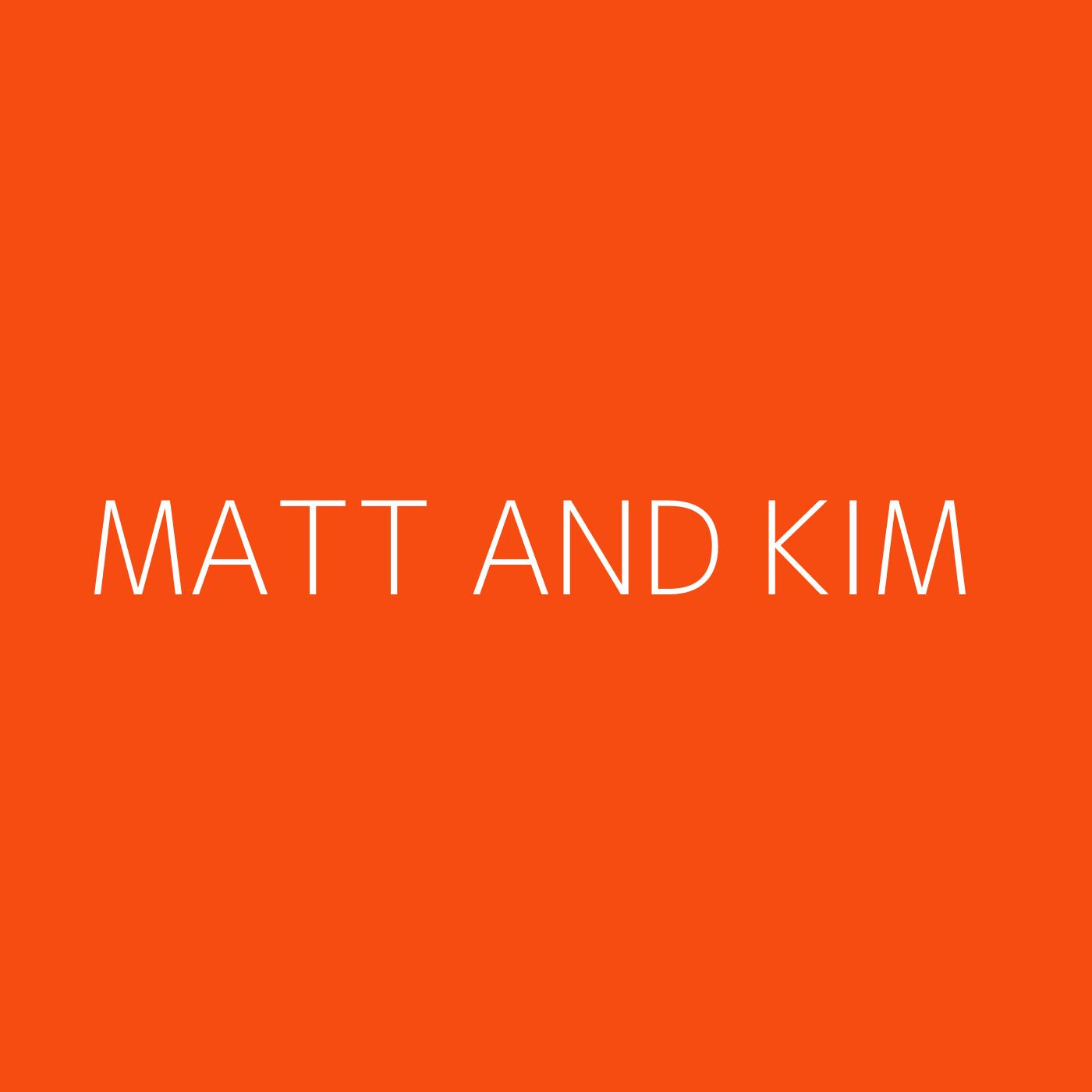 Matt and Kim Playlist Artwork