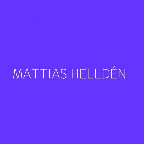 Mattias Helldén Playlist – Most Popular