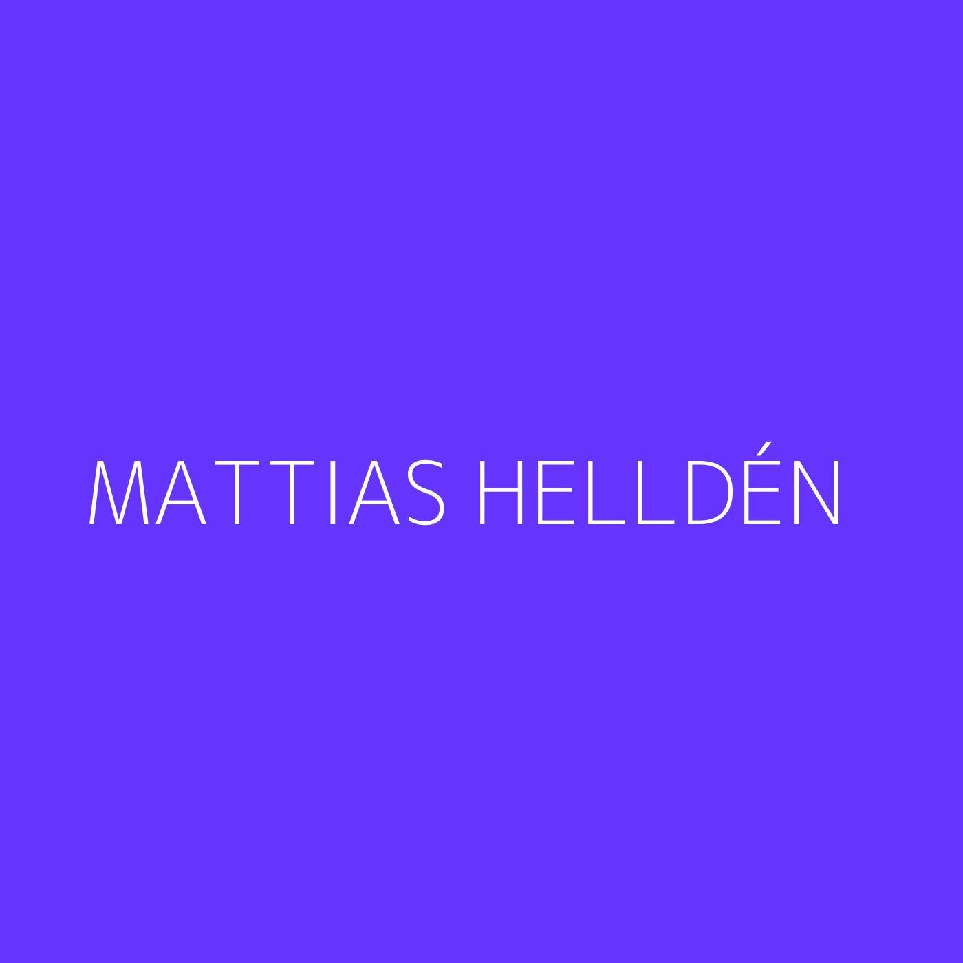 Mattias Helldén Playlist Artwork