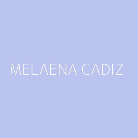 Melaena Cadiz Playlist – Most Popular