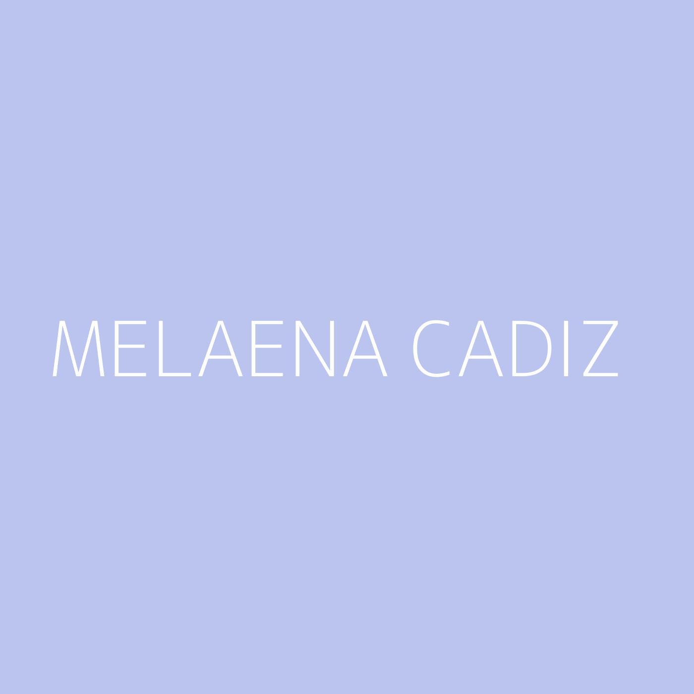 Melaena Cadiz Playlist Artwork