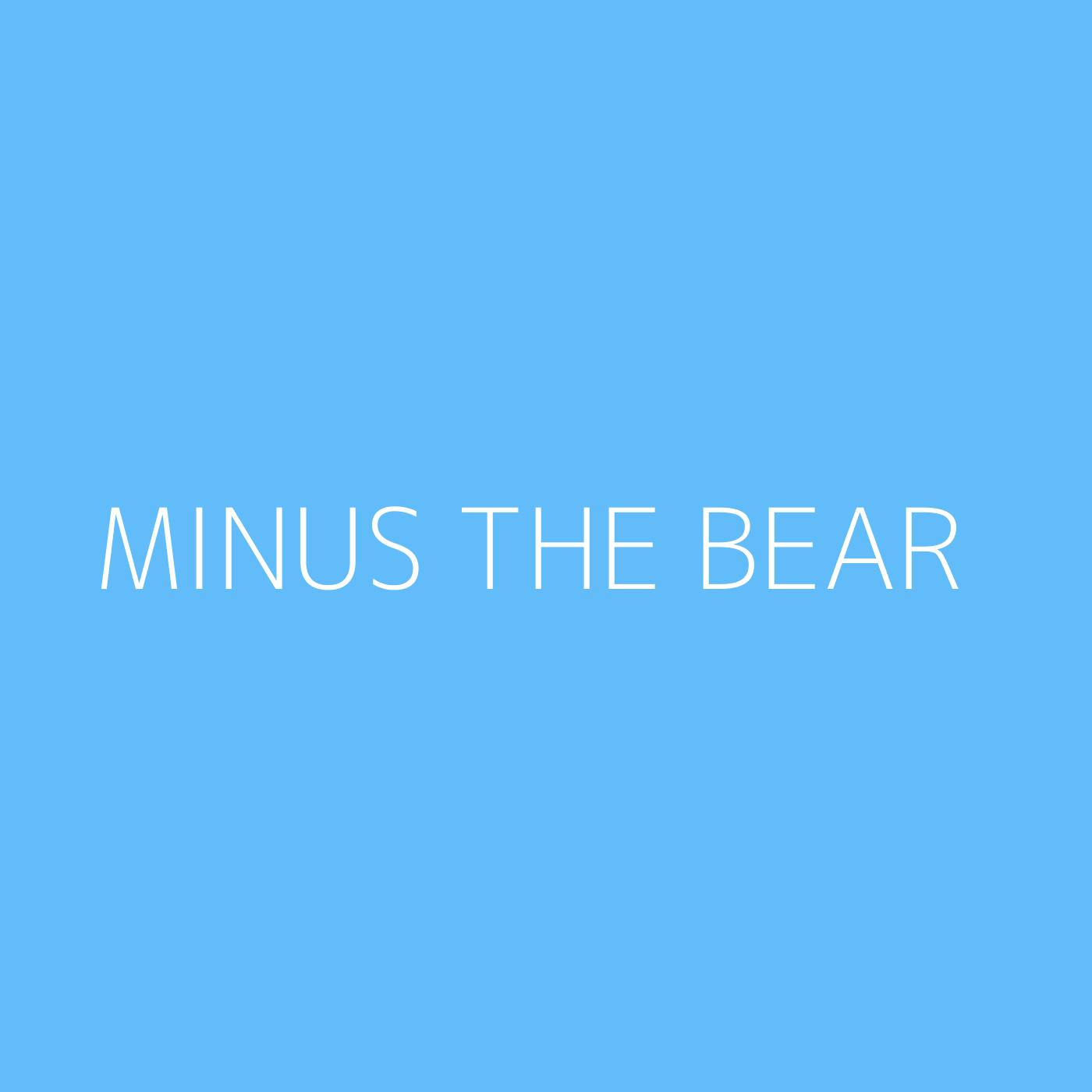Minus the Bear Playlist Artwork